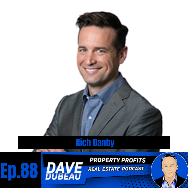 Finding Your TRUE Reason For Real Estate Investing with Rich Danby Image