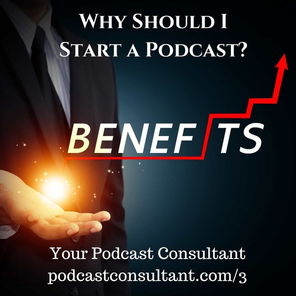 Why Should I Start a Podcast Image