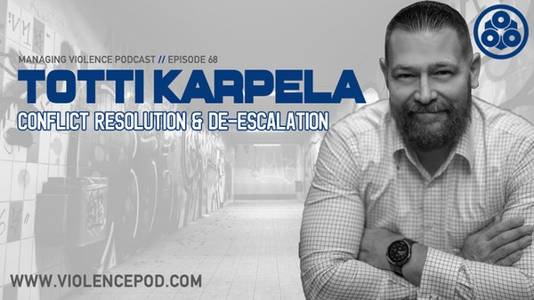 Totti Karpela - Conflict Resolution and Verbal De-escalation from one of Europe's leaders in threat assessment Image