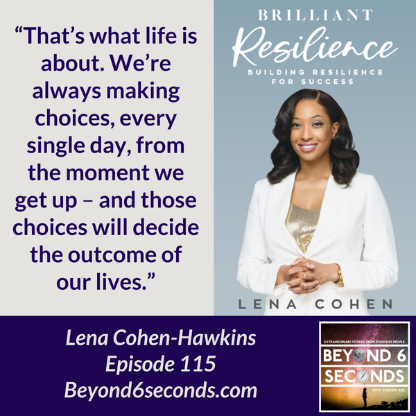 Episode 115: Brilliant Resilience -- with Lena Cohen-Hawkins Image