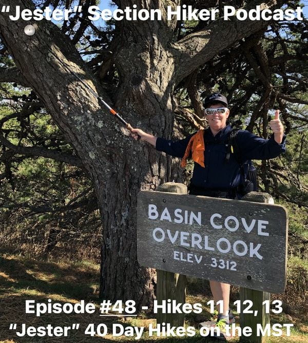 """Episode #48 - """"Jester"""" 40 Day Hikes on the MST (Hikes 11, 12, 13)"""