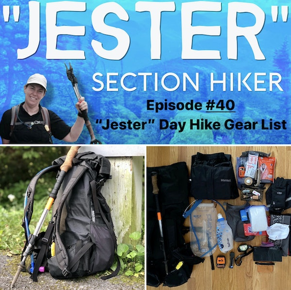 "Episode #40 - ""Jester"" Day Hike Gear List (Fall 2020)"