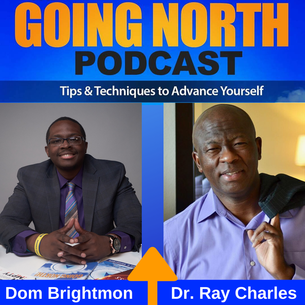 """221 – """"Righteous Leadership"""" with Dr. Ray Charles (@TheDrRayCharles) Image"""