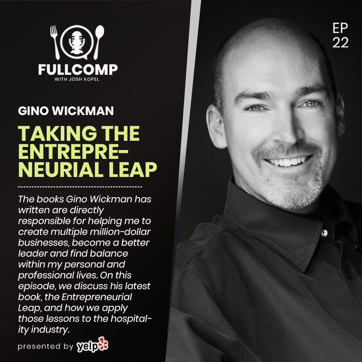 Episode image for Taking the Entrepreneurial Leap: Gino Wickman, Bestselling Author and Business Coach