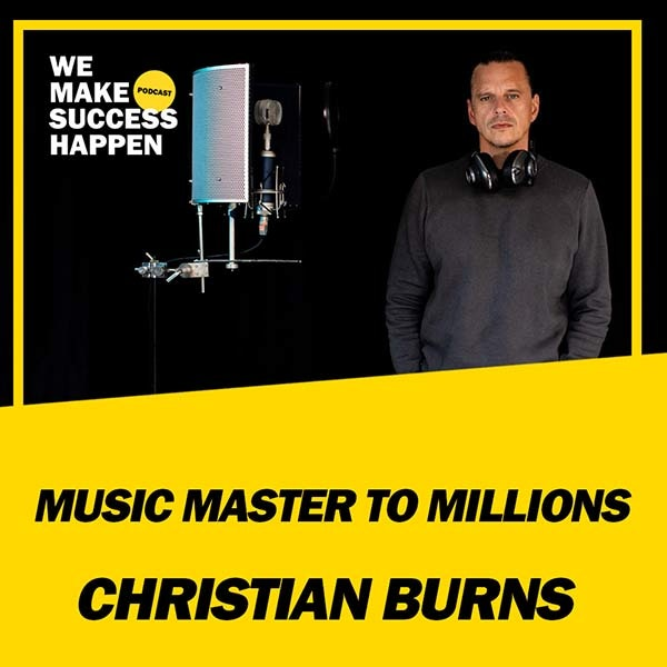 Music Master to Millions - Christian Burns | Episode 35 Image