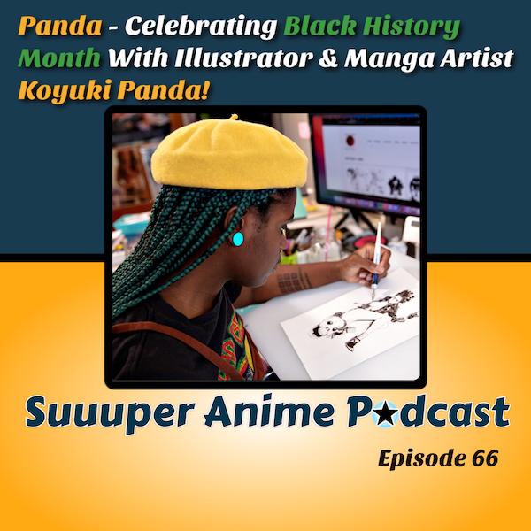Panda! #BHM - Mangaka and Illustrator Gigi Murakami (Koyuki Panda) Joins Us To Talk, Storytelling, Creativity, Improv, Horror, Anime, Illustration & So Much More. | Ep.66 Image