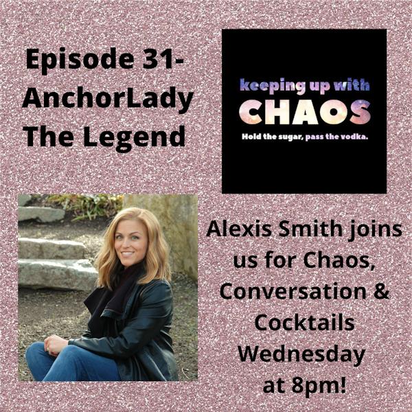 Episode 33 - AnchorLady, The Legend Image