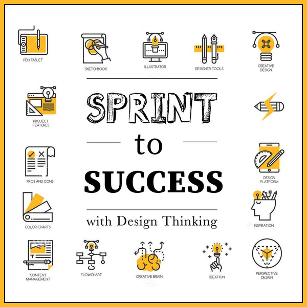 16. Presenting: Sprint to Success with Design Thinking