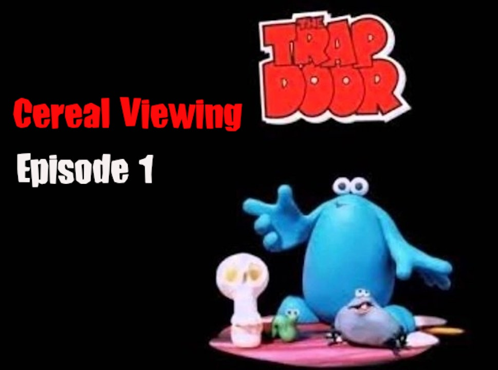 Episode 1: The Trap Door