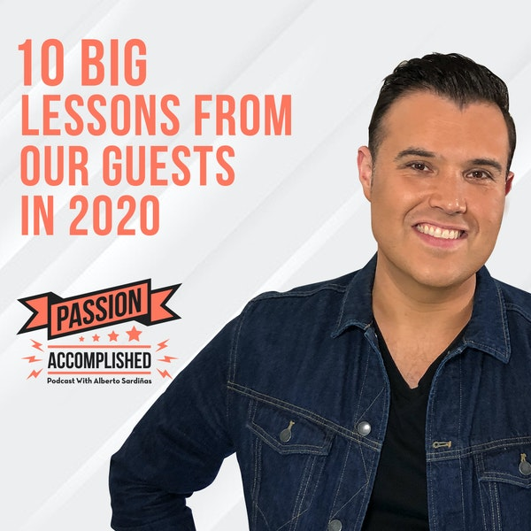 10 big lessons from our guests in 2020