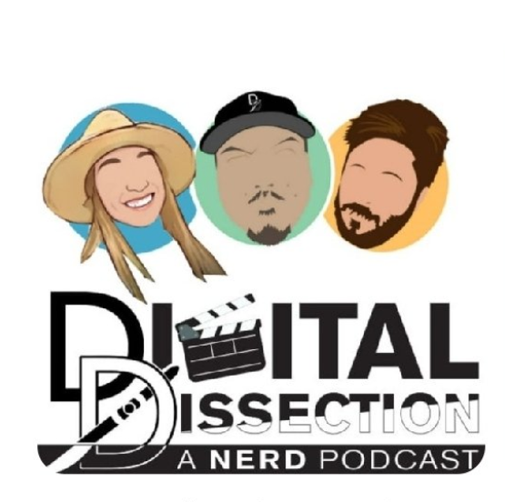 Digital Dissection: A Nerd Podcast