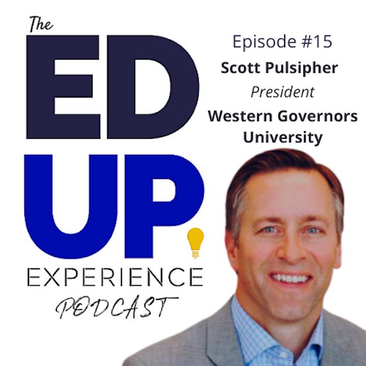 15: Scott Pulsipher, President, Western Governors University