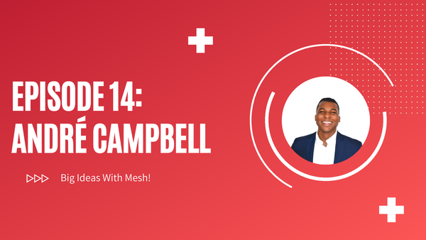 Building Partnerships And Championing Sustainability Are The Keys To Our Future: André Campbell, Entrepreneur & Business Development Leader Image