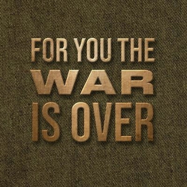 52 For You the War is Over Image
