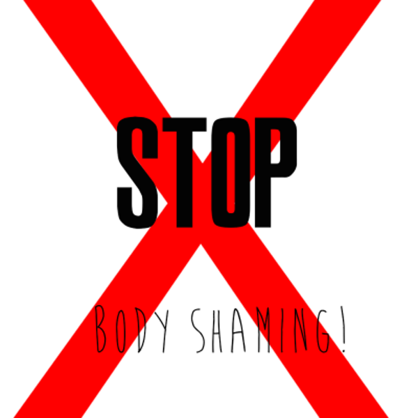 Stop the body shaming