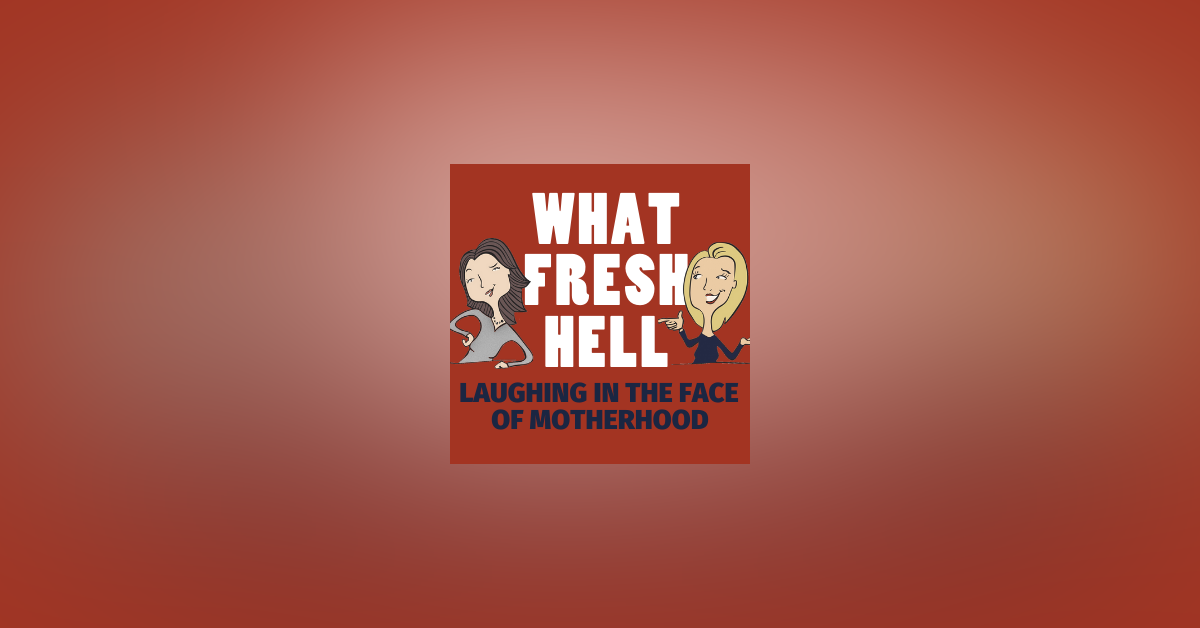 What Fresh Hell: Laughing in the Face of Motherhood Newsletter Signup