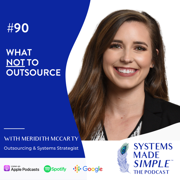 What NOT to Outsource w/ Meredith McCarty