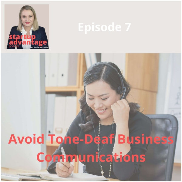 3 Tips to Avoid Tone-Deaf Business Communications in Uncertain Times