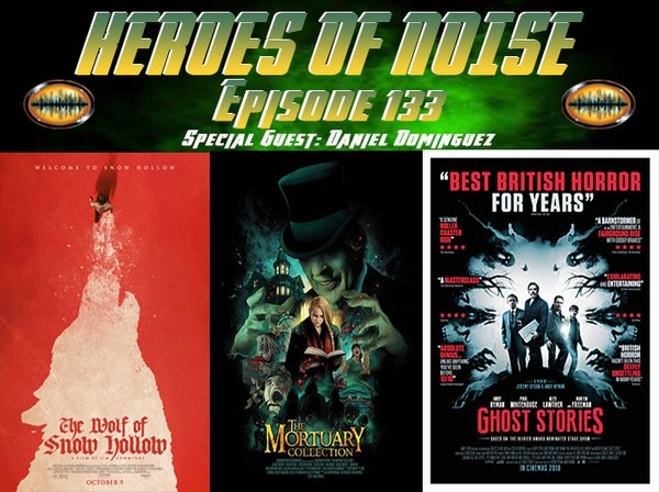 Episode 133 - The Wolf Of Snow Hollow, The Mortuary Collection, and Ghost Stories Image