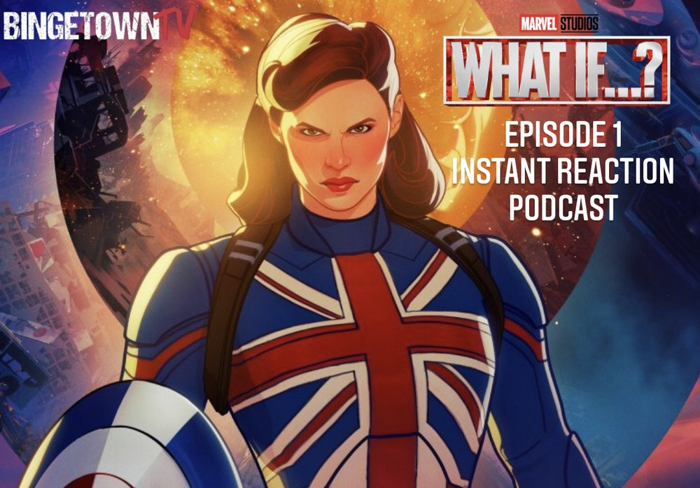 E136 Marvel's What If...? Episode 1 Instant Reaction!