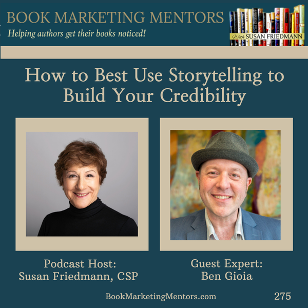 How to Best Use Storytelling to Build Your Expert Credibility  - BM275 Image