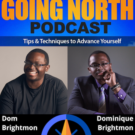 "Ep. 301.5 (SelfieCast) – ""3 Tips to Creating Success"" with Dominique Brightmon (@DomBrightmon) Image"