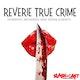 Reverie True Crime Album Art