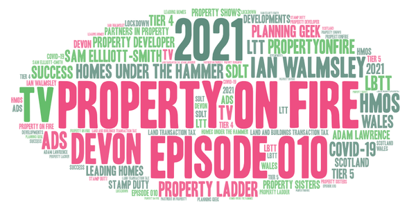 #010 Stamp duty changes, Property networking groups & Ian's Rant is back!
