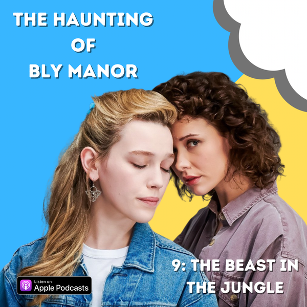 The Haunting of Bly Manor 9: The Beast in the Jungle Image