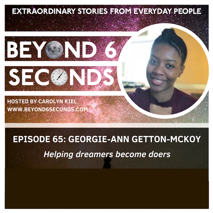 Episode 65: Georgie-Ann Getton-Mckoy – Helping dreamers become doers (explicit)