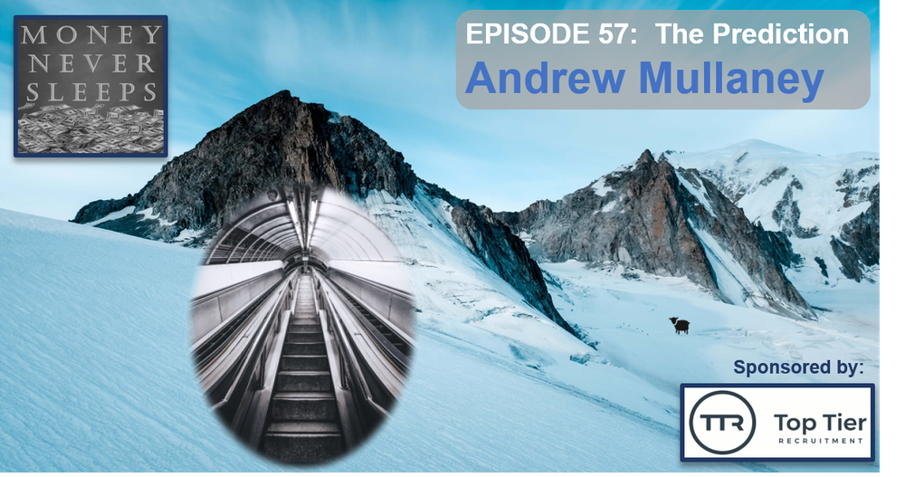 057: The Prediction - Andrew Mullaney and Premind