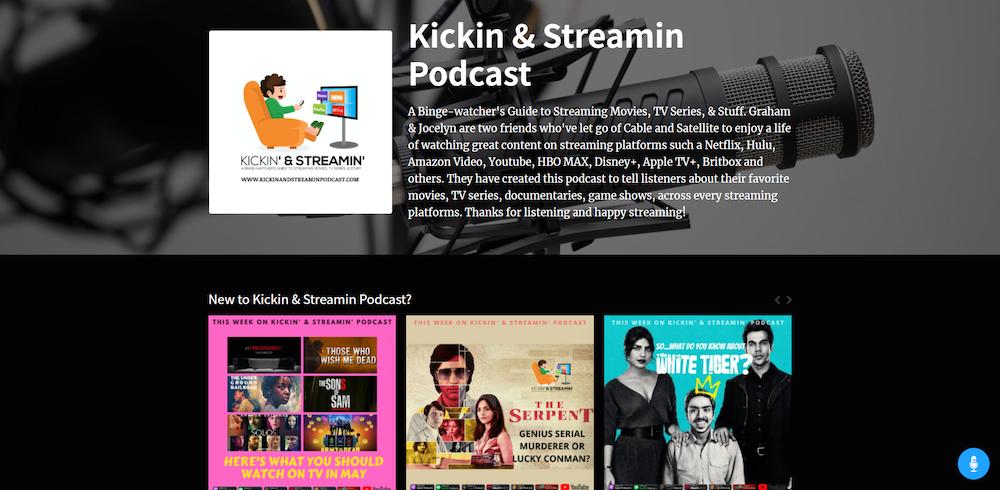 Kickin & Streamin' Podcast Website Got A Facelift!!!