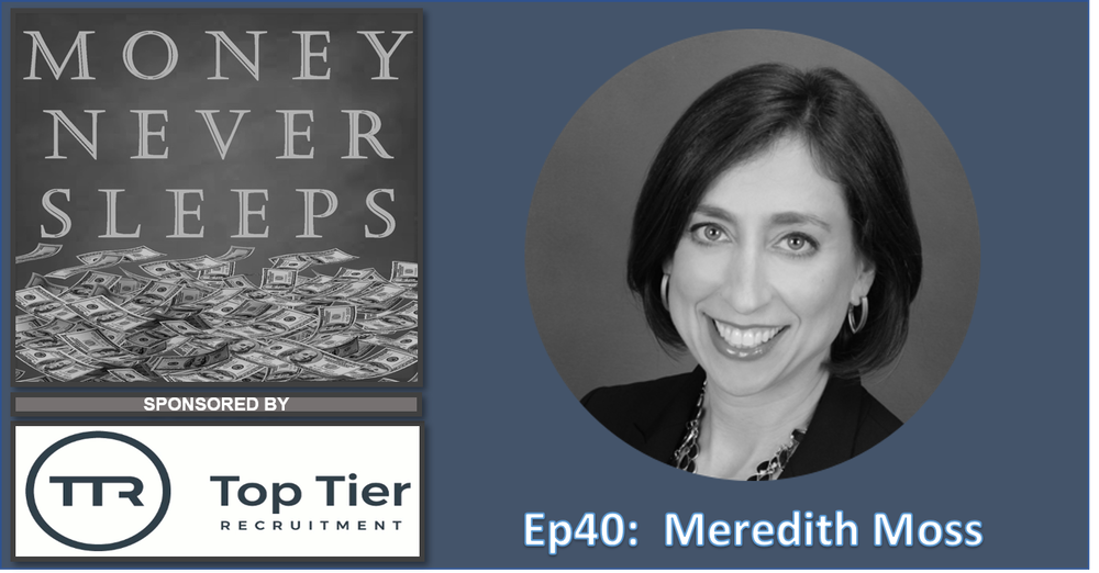 040: Regulate | Meredith Moss and Finomial