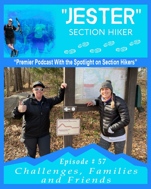 """Episode #57 - """"Jester"""" 40 Day Hikes on the MST (Hikes 21, 22, 23)"""
