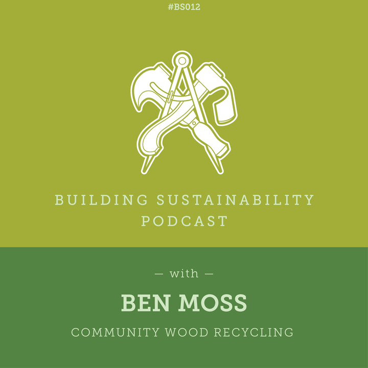 Community Wood Recycling - Ben Moss
