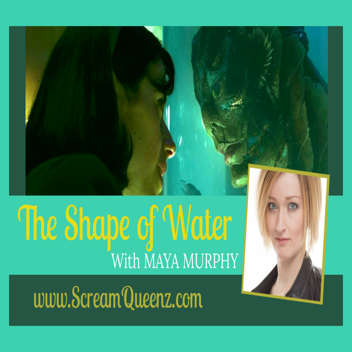 Episode image for THE SHAPE OF WATER is Queer AF! - with MAYA MURPHY