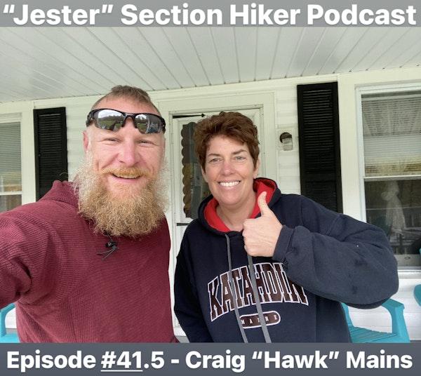 "Episode #41.5 - Craig ""Hawk"" Mains"