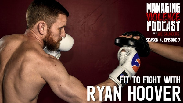 S4. Ep. 8: Ryan Hoover - Fit to Fight Image
