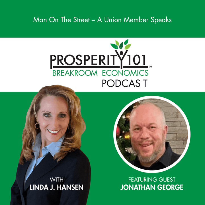 Man On The Street – A Union Member Speaks – with Jonathan George [Ep. 36]