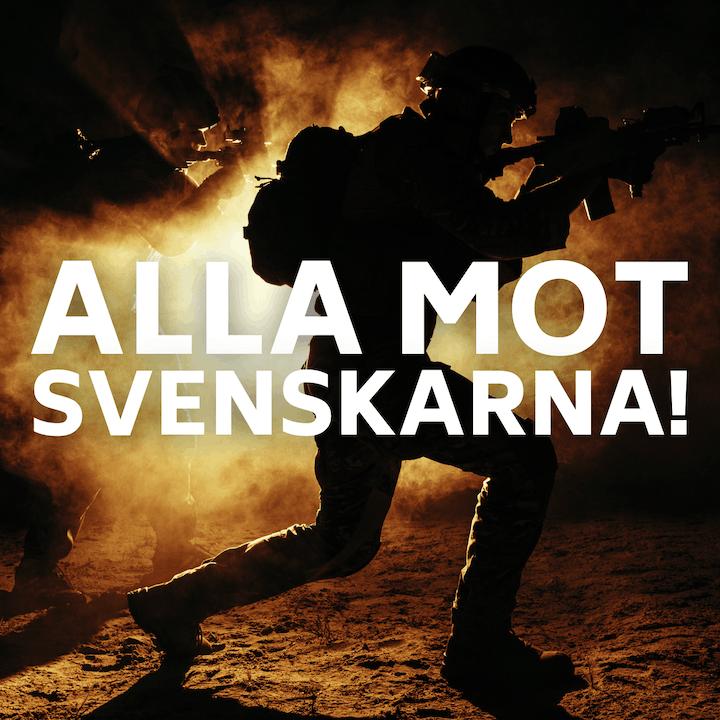 Alla mot svenskarna!