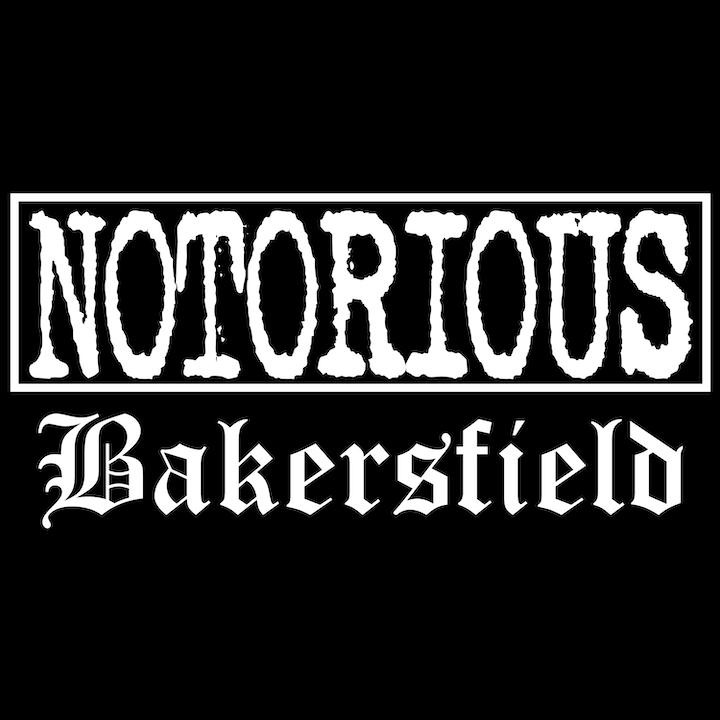 Notorious Bakersfield
