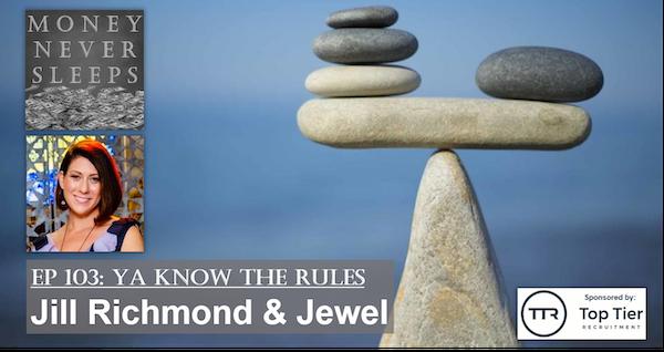 103: Ya Know The Rules: Jill Richmond and Jewel Image