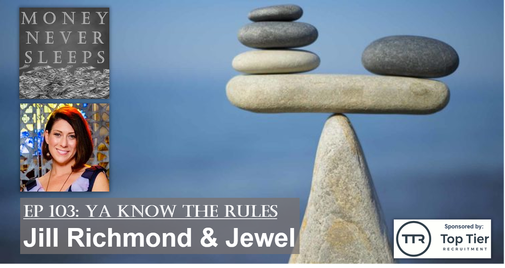 103: Ya Know The Rules: Jill Richmond and Jewel