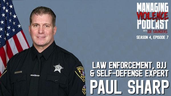 S4. Ep 7: Paul Sharp on Law Enforcement Defensive Tactics Image