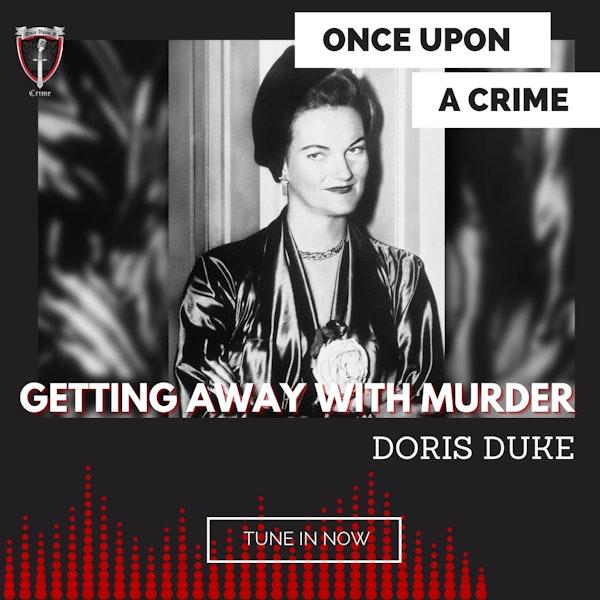 Episode 214: Getting Away With Murder: Doris Duke Image