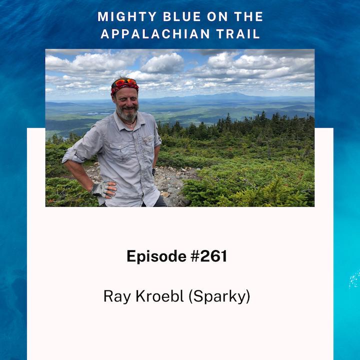 Episode #261 - Ray Kroebl (Sparky)