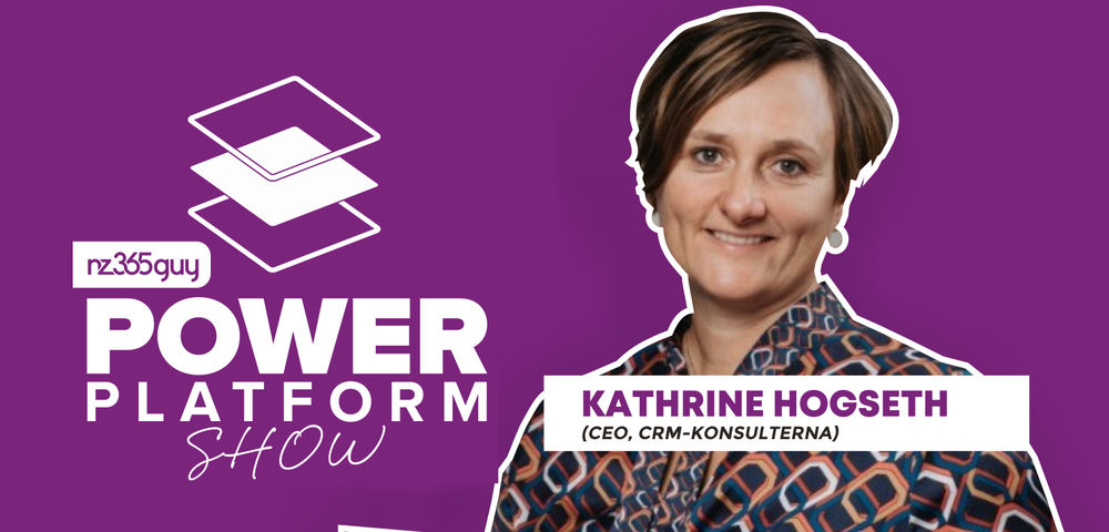 Business Leadership in Power Platform Consulting with Kathrine Hogseth
