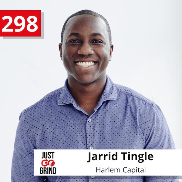 #298 - Talking Venture: Jarrid Tingle, Managing Partner at Harlem Capital