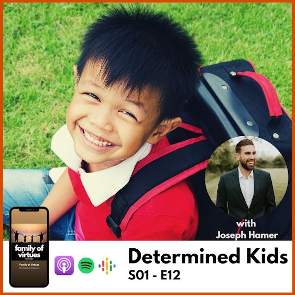 Determined Kids with Joseph Hamer Image