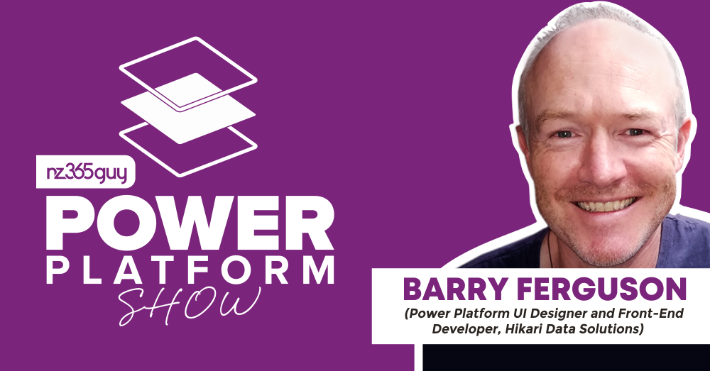 Power Apps Interface Design with Barry Ferguson